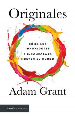 Originales - Adam Grant | Planeta de Libros