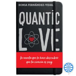 Quantic Love - Sónia Fernández-Vidal   Planeta de Libros