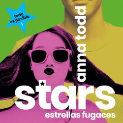Stars. Estrellas fugaces - Anna Todd | Planeta de Libros