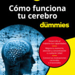 Cómo funciona tu cerebro para Dummies – Néstor Braidot | Descargar PDF