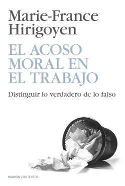 El acoso moral en el trabajo – Marie-France Hirigoyen   Descargar PDF