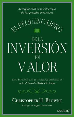 El pequeño libro de la inversión en valor – Christopher H. Browne   Descargar PDF