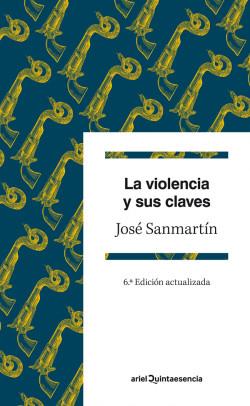 La violencia y sus claves – José Sanmartín | Descargar PDF