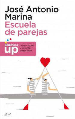 Escuela de parejas – José Antonio Marina   Descargar PDF