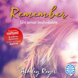 Remember. Un amor inolvidable – Ashley Royer | Descargar PDF