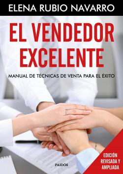El vendedor excelente - Elena Rubio | Planeta de Libros