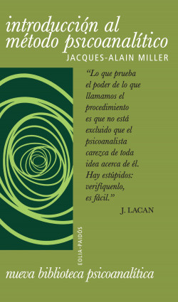Introducción al método psicoanalitico - Jacques-Alain Miller   Planeta de Libros