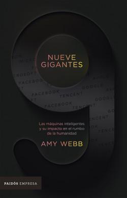 Nueve gigantes - Amy Webb | Planeta de Libros