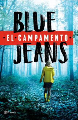 El campamento - Blue Jeans   Planeta de Libros