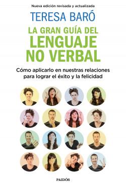 La gran guía del lenguaje no verbal - Teresa Baró | Planeta de Libros