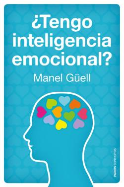 ¿Tengo inteligencia emocional? - Manel Güell Barceló   Planeta de Libros