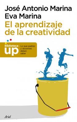 El aprendizaje de la creatividad - José Antonio Marina   Planeta de Libros