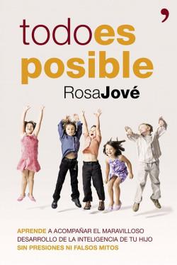 Todo es posible - Rosa María Jové | Planeta de Libros