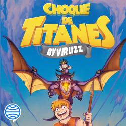 Choque de titanes - ByViruzz   Planeta de Libros