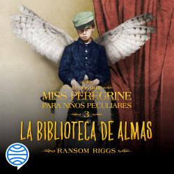 La biblioteca de almas - Ransom Riggs | Planeta de Libros
