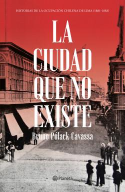 La ciudad que no existe - Bruno Polack | Planeta de Libros