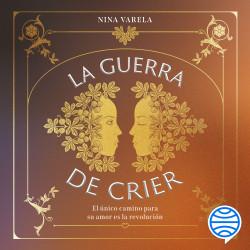La Guerra de Crier - Nina Varela   Planeta de Libros
