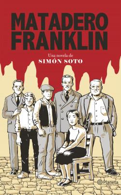 Matadero Franklin - Simón Soto | Planeta de Libros