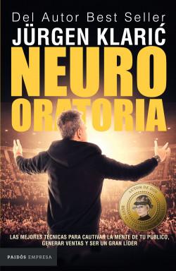 Neuro oratoria - Jürgen Klaric   Planeta de Libros