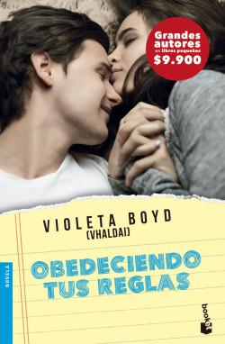 Obedeciendo tus reglas - Violeta Boyd | Planeta de Libros