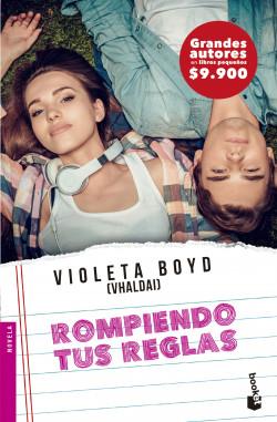 Rompiendo tus reglas - Violeta Boyd | Planeta de Libros