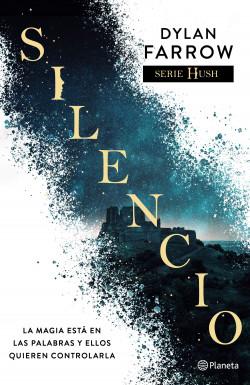 Silencio - Dylan Farrow   Planeta de Libros