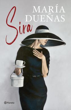 Sira - María Dueñas | Planeta de Libros