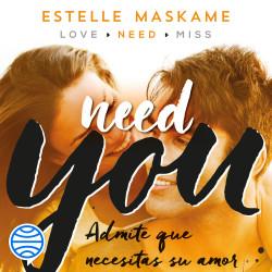 You 2. Need you - Estelle Maskame | Planeta de Libros