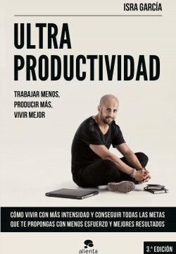 Ultraproductividad – Isra García   Descargar PDF