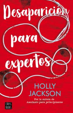 Desaparición para expertos – Holly Jackson   Descargar PDF