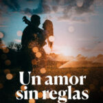 Un amor sin reglas – Antonella Maggio | Descargar PDF