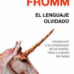 El lenguaje olvidado – Erich Fromm | Descargar PDF