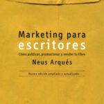 Marketing para escritores – Neus Arqués | Descargar PDF
