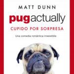 Pug actually – Matt Dunn | Descargar PDF