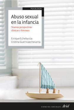 Abuso sexual en la infancia – Enrique Echeburúa,Cristina Guerricaechevarria Estanca   Descargar PDF