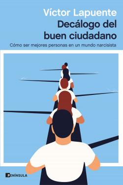Decálogo del buen ciudadano – Víctor Lapuente | Descargar PDF