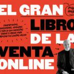 El gran libro de la venta online – Miquel Baixas Calafell | Descargar PDF