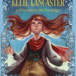 Ellie Lancaster y el misterio del Enemigo – Struan Murray | Descargar PDF