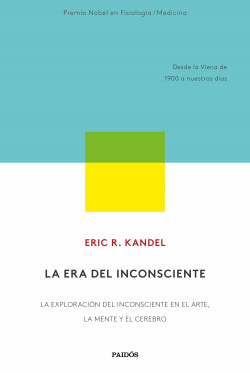 La era del inconsciente – Eric R. Kandel | Descargar PDF