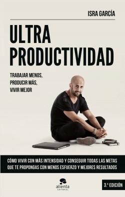 Ultraproductividad - Isra García | Planeta de Libros