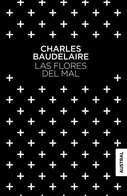 Las flores del mal - Charles Baudelaire | Planeta de Libros