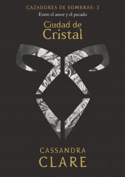 Ciudad de Cristal       (nueva presentación) - Cassandra Clare   Planeta de Libros