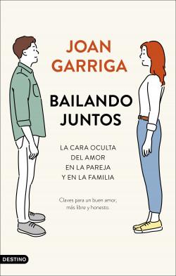 Bailando juntos - Joan Garriga   Planeta de Libros