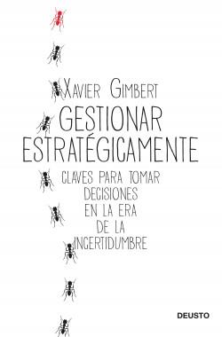 Gestionar estratégicamente - Xavier Gimbert | Planeta de Libros