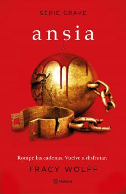 Ansia (Serie Crave 3) - Tracy Wolff | Planeta de Libros