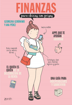 Finanzas para chicas con prisas - Georgina Gerónimo,Ana Pérez Sánchez | Planeta de Libros