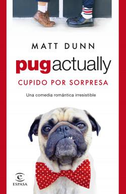 Pug actually - Matt Dunn | Planeta de Libros