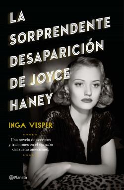 La sorprendente desaparición de Joyce Haney - Inga Vesper | Planeta de Libros