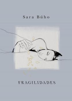 Fragilidades - Sara Búho | Planeta de Libros