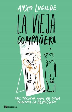 La Vieja Compañera - Anxo Lugilde | Planeta de Libros